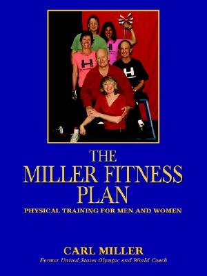 Sunstone Press The Miller Fitness Plan by Miller, Carl [Paperback] at Sears.com
